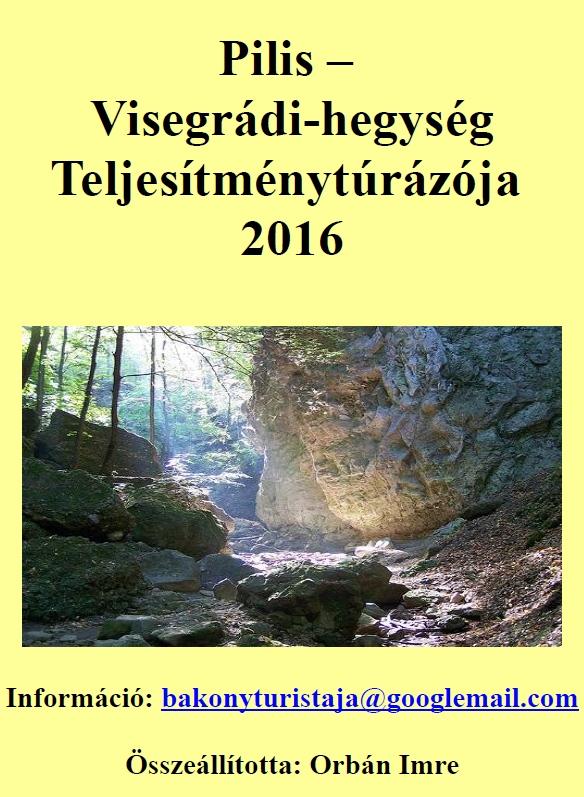 Pilis, Visegrádi-hegység Teljesítménytúrázója 2016